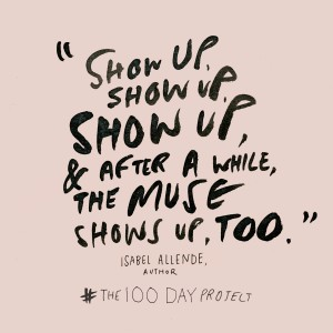 Show Up | 100 Day Project